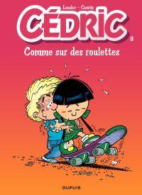 Cédric - 8 - COMME SUR DES ROULETTES
