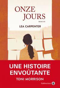 Onze jours | Carpenter, Lea. Auteur