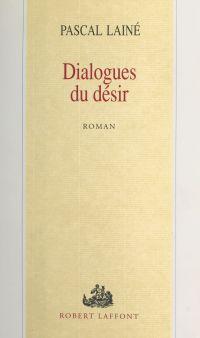 Dialogues du désir