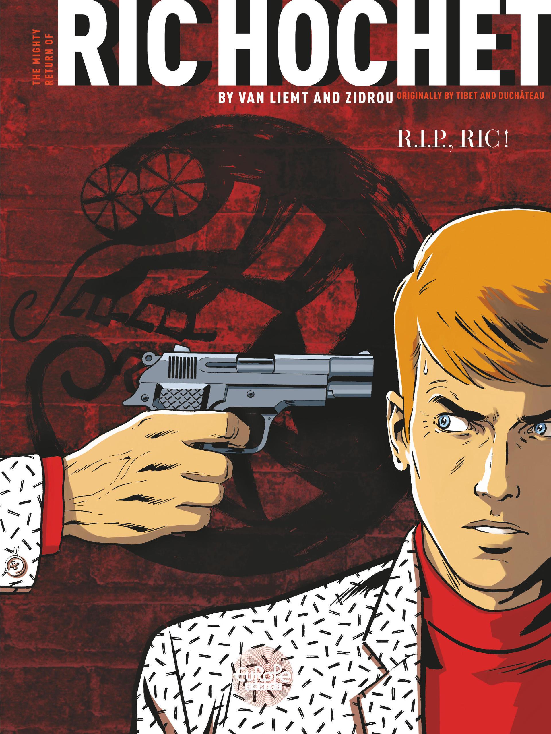 Ric Hochet - Volume 1 -  R.I.P., Ric!