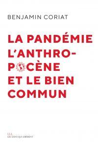 La pandémie, l'anthropocène...