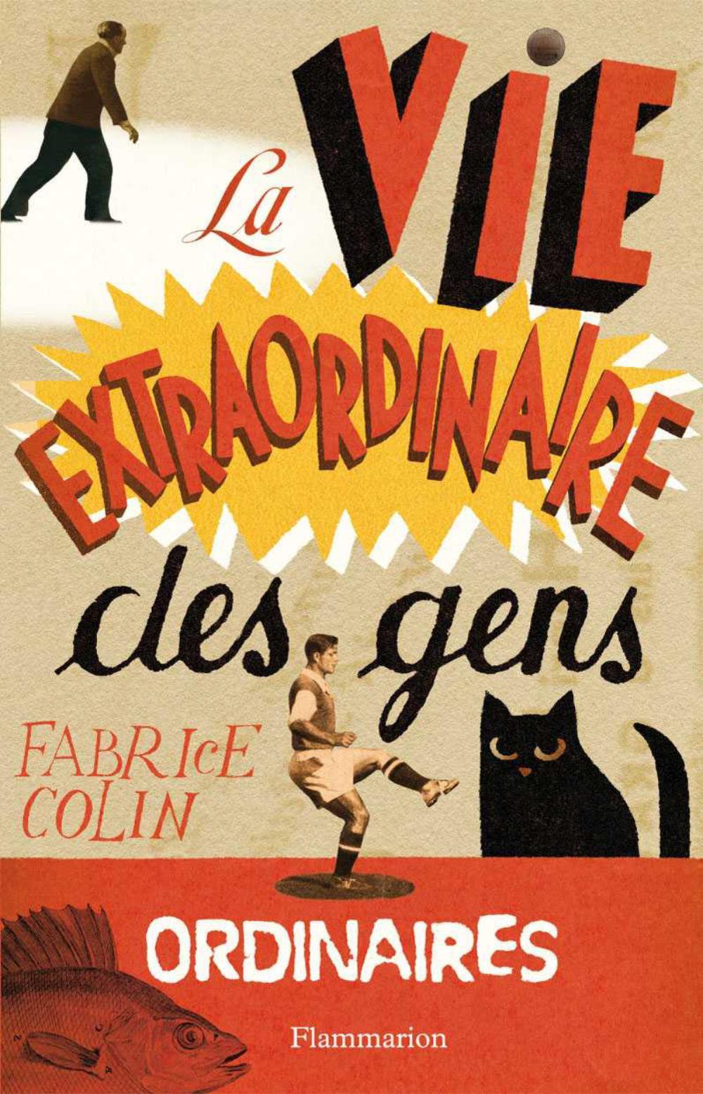 La Vie extraordinaire des gens ordinaires | Colin, Fabrice