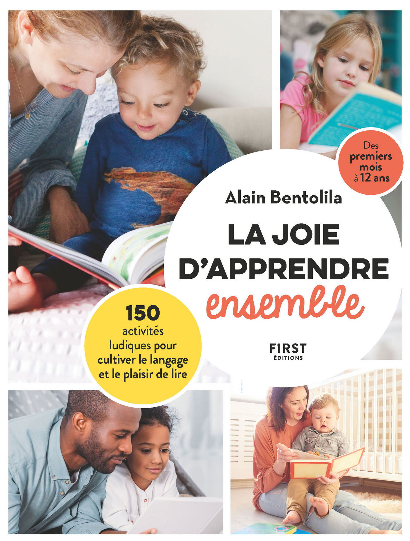 La joie d'apprendre ensemble - 150 activités ludiques pour cultiver le langage et le plaisir de lire