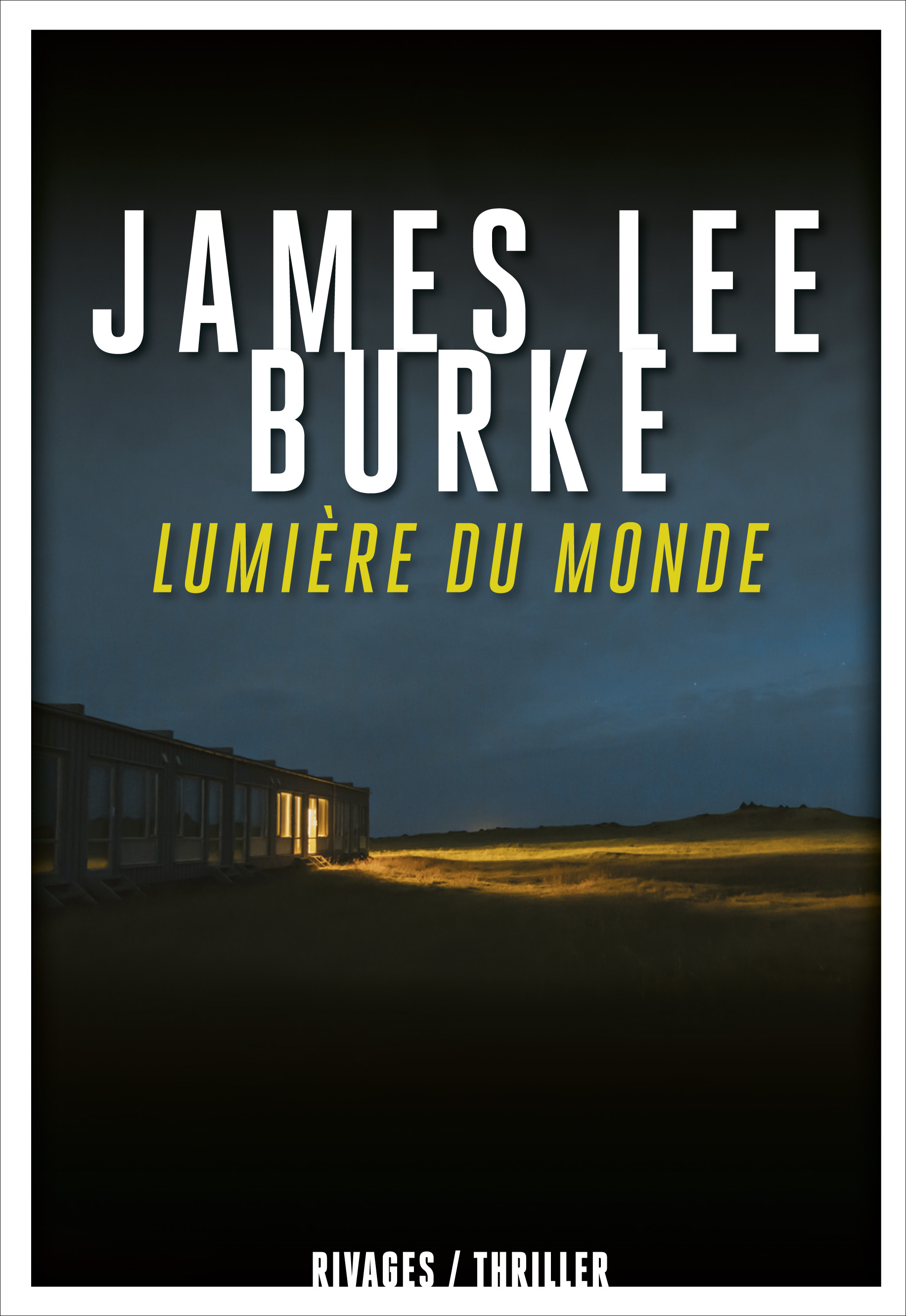 Lumière du monde | Burke, James Lee