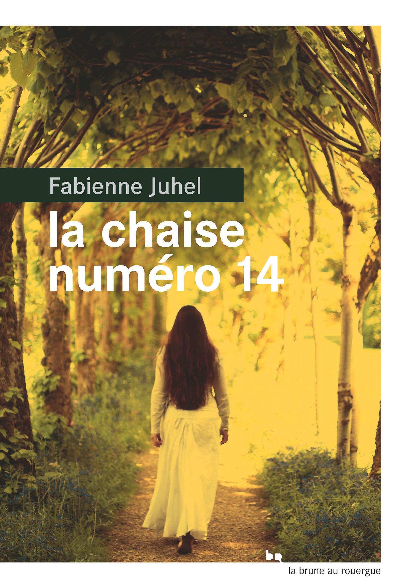 La chaise numéro 14 | Juhel, Fabienne