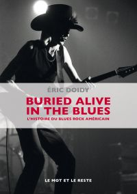 Buried Alive In The Blues