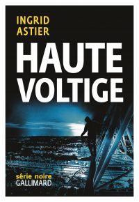 Haute Voltige | Astier, Ingrid
