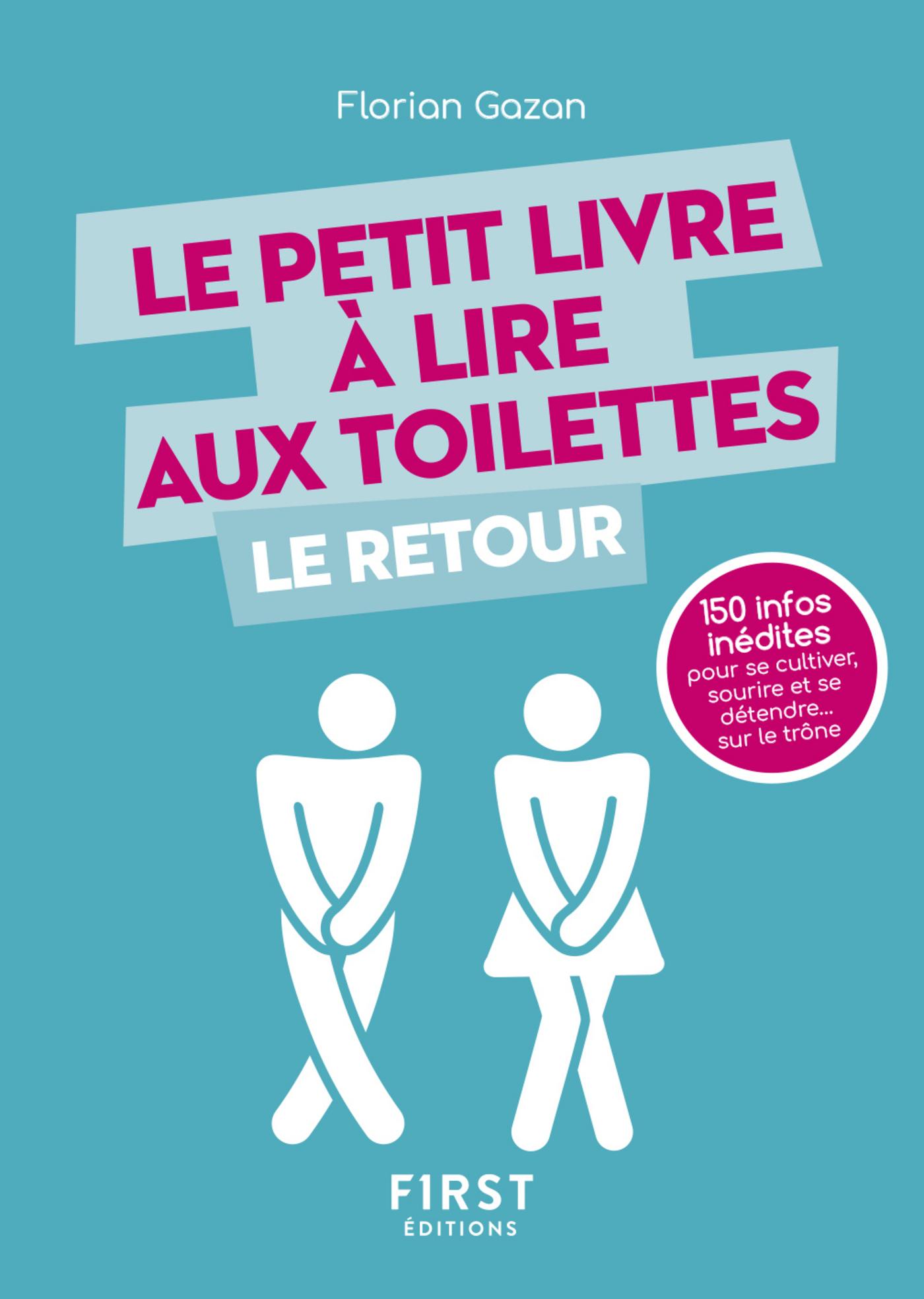 Le Petit Livre à lire aux toilettes... Le Retour