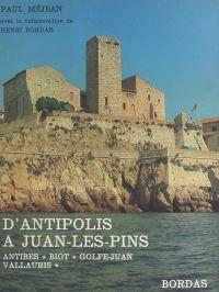 D'Antipolis à Juan-les-Pins