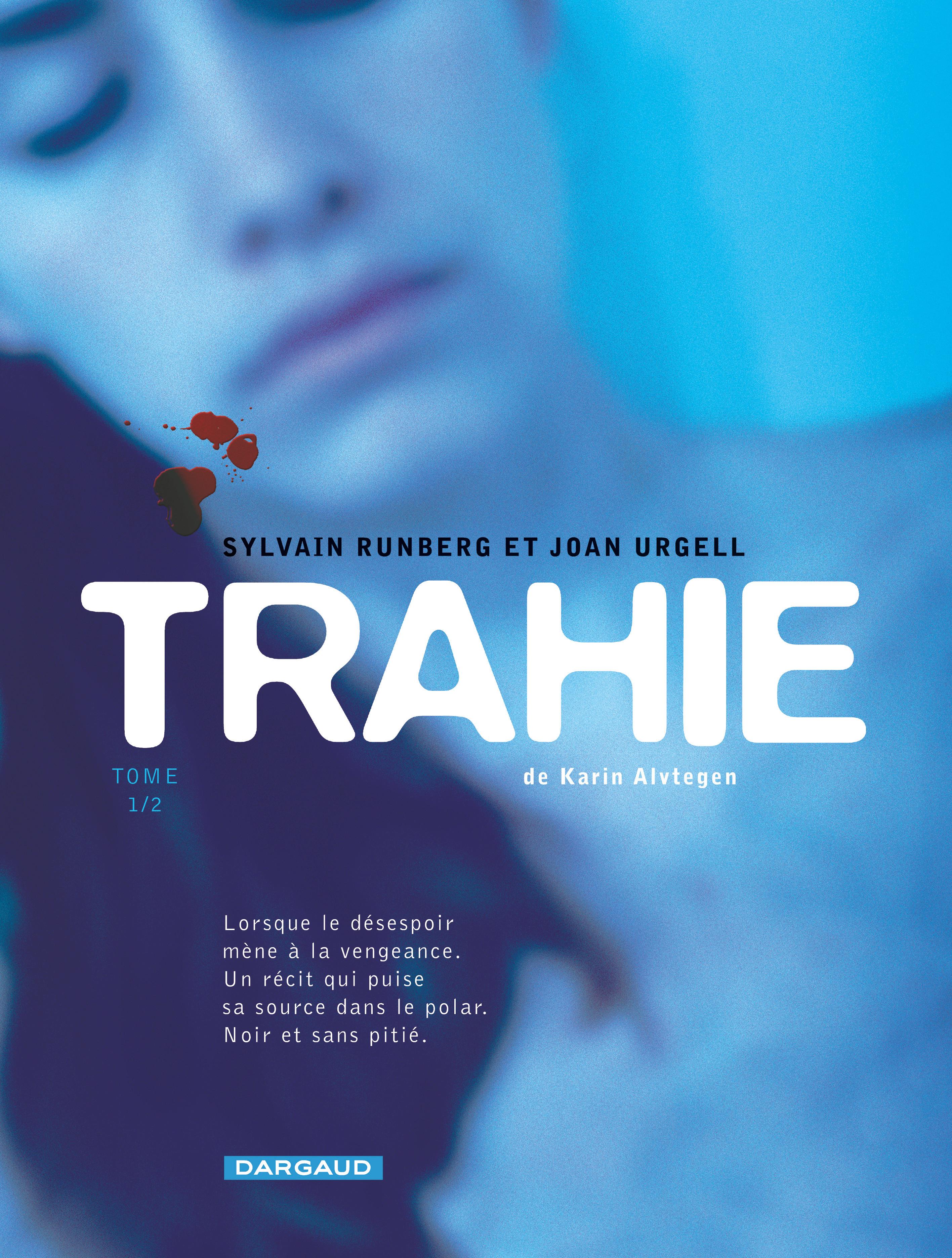 Trahie - Tome 1