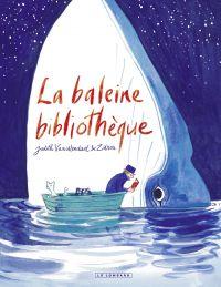 La Baleine bibliothèque | Zidrou (1962-....). Auteur
