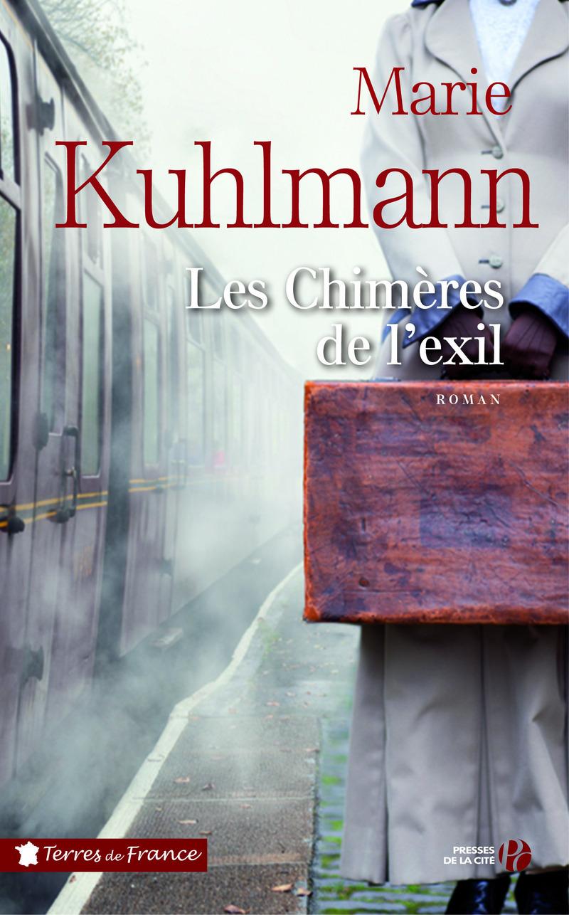 Les chimères de l'exil   KUHLMANN, Marie