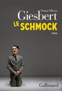 Le Schmock | Giesbert, Franz-Olivier. Auteur
