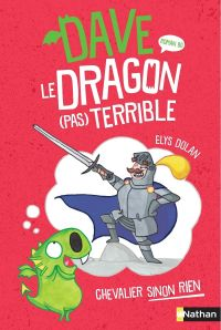 Dave le dragon pas terrible - Tome 1- roman BD - dès 9 ans
