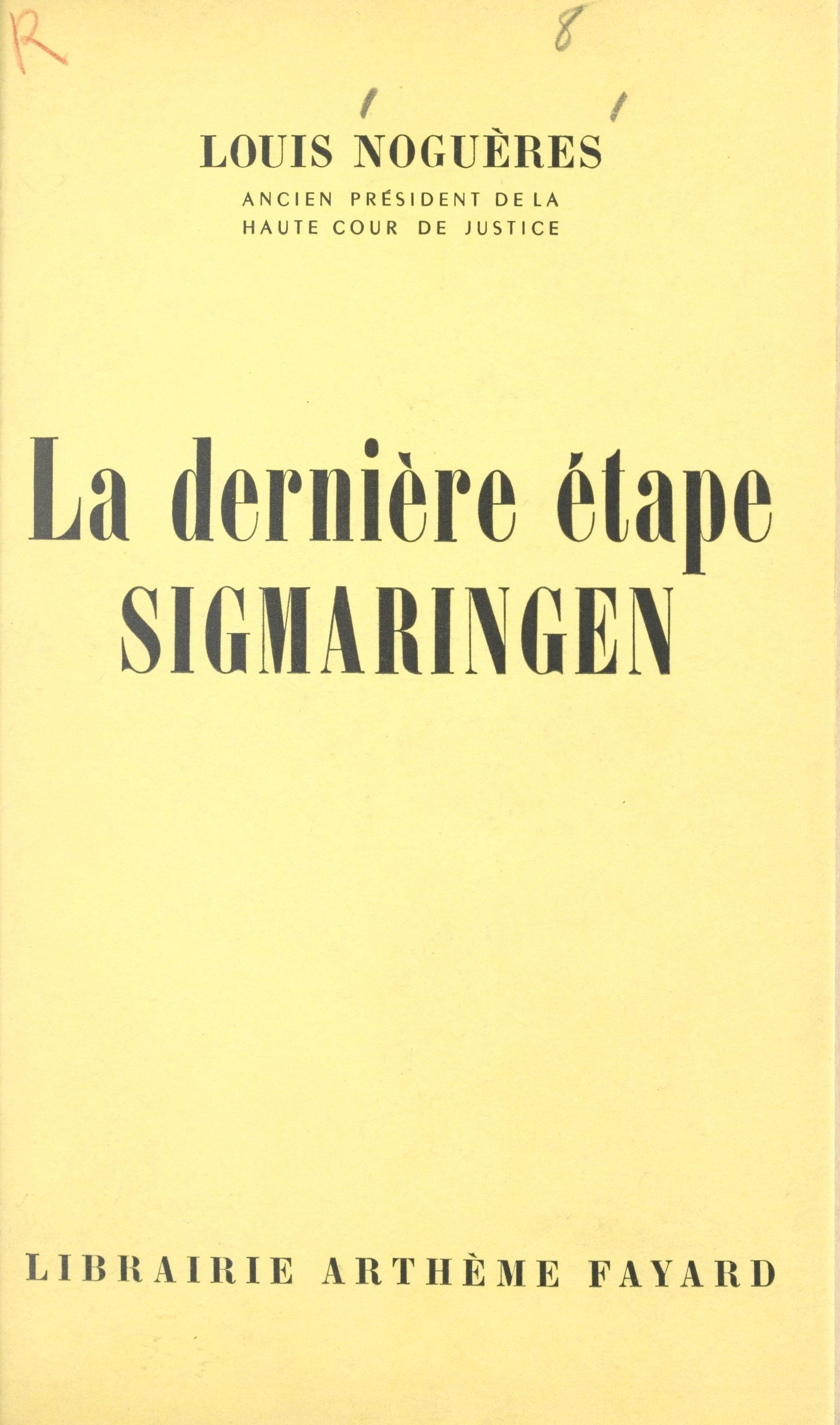 La dernière étape, Sigmaringen