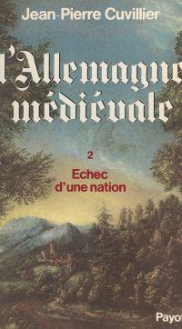 L'Allemagne médiévale (2). ...