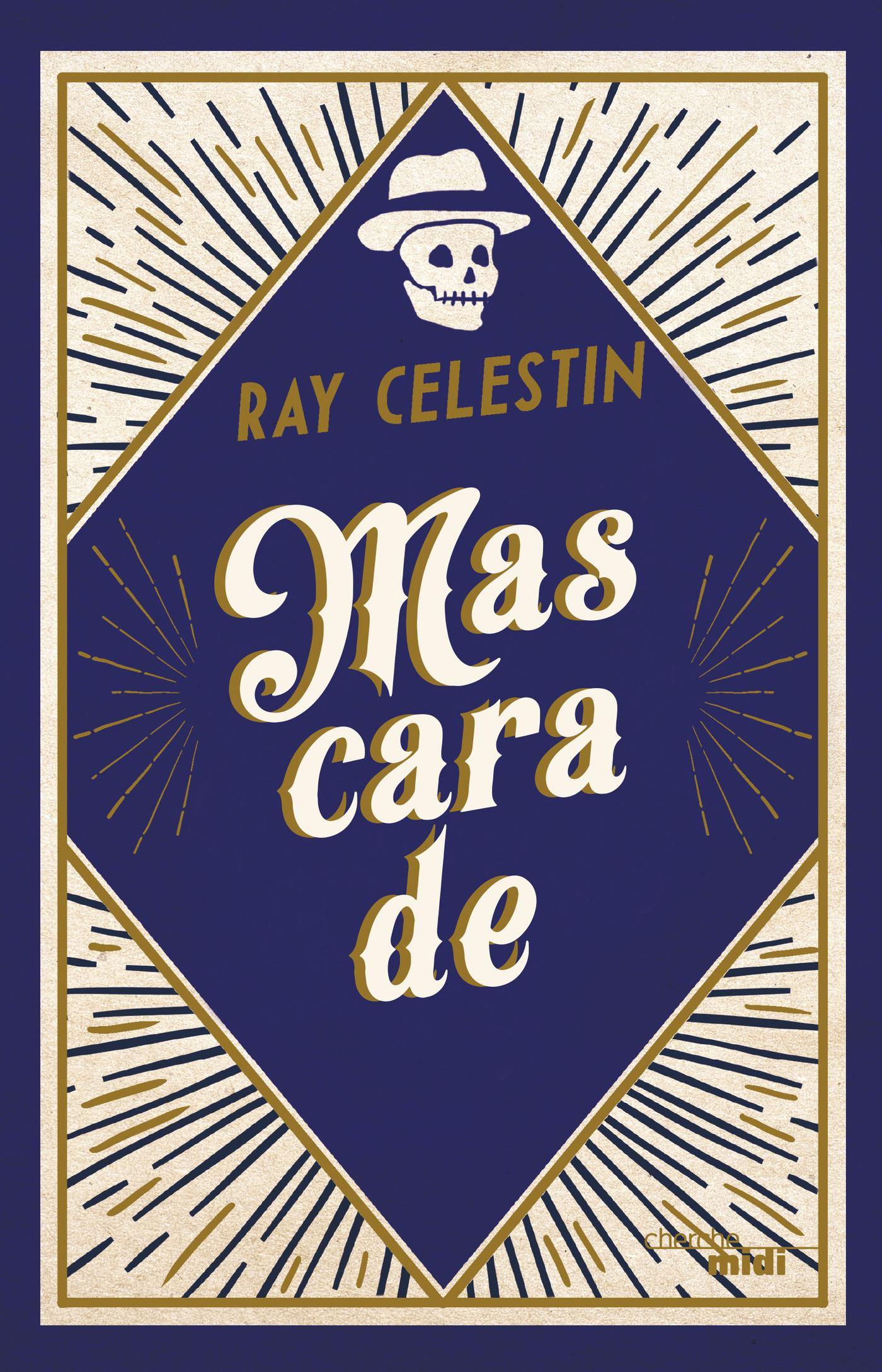 Mascarade | CELESTIN, Ray