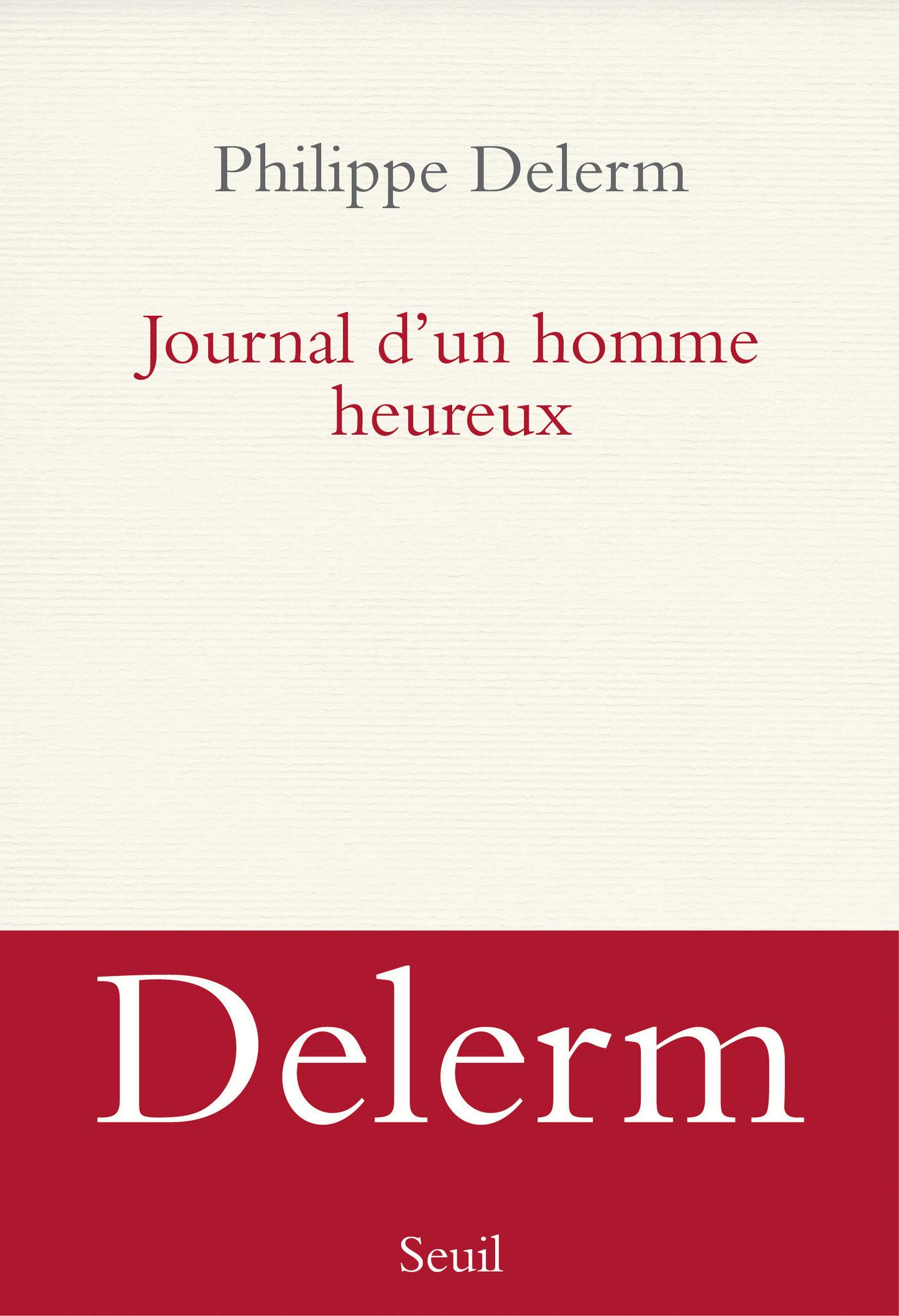 Journal d'un homme heureux | Delerm, Philippe