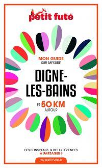 DIGNE-LES-BAINS ET 50 KM AU...