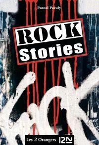 Rock stories - L'intégrale | PACALY, Pascal. Auteur