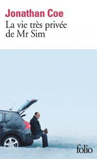 La vie très privée de Mr Sim   Coe, Jonathan. Auteur