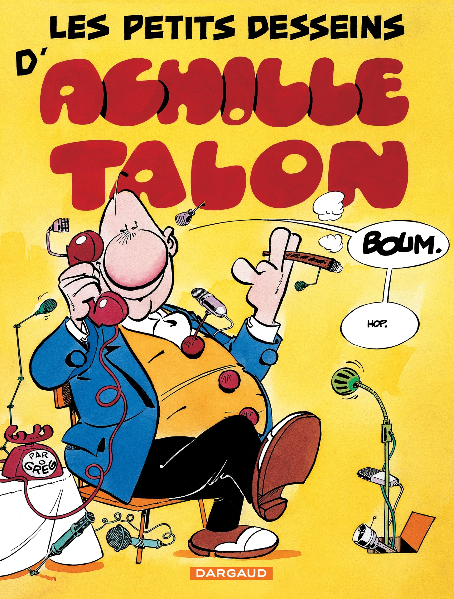 Achille Talon - Tome 9 - Les petits desseins d'Achille Talon