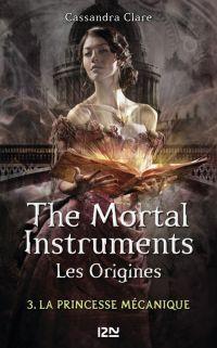 The Mortal Instruments, Les origines - tome 3