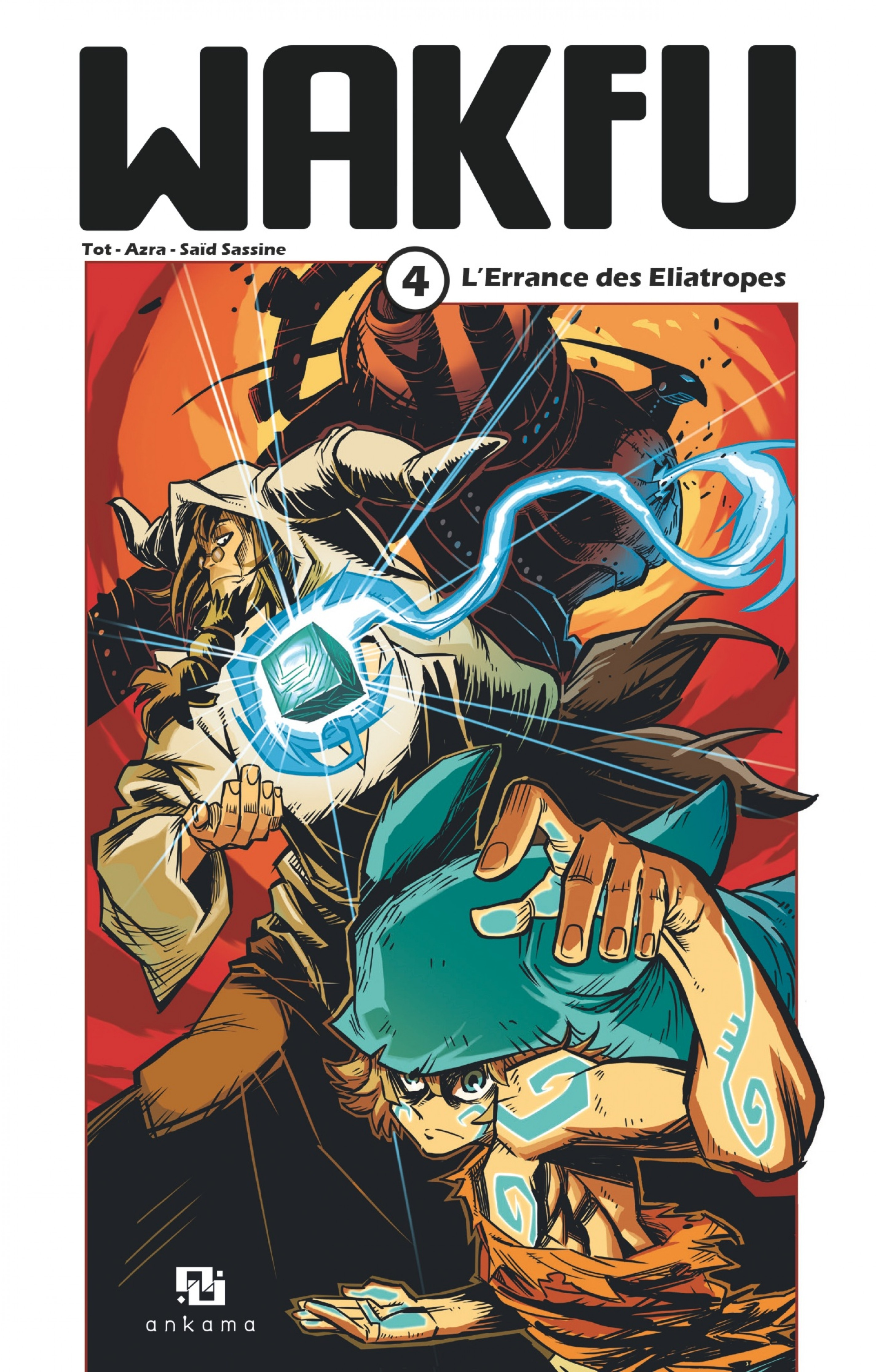 Wakfu Manga - Tome 4 - L'Errance des Eliatropes