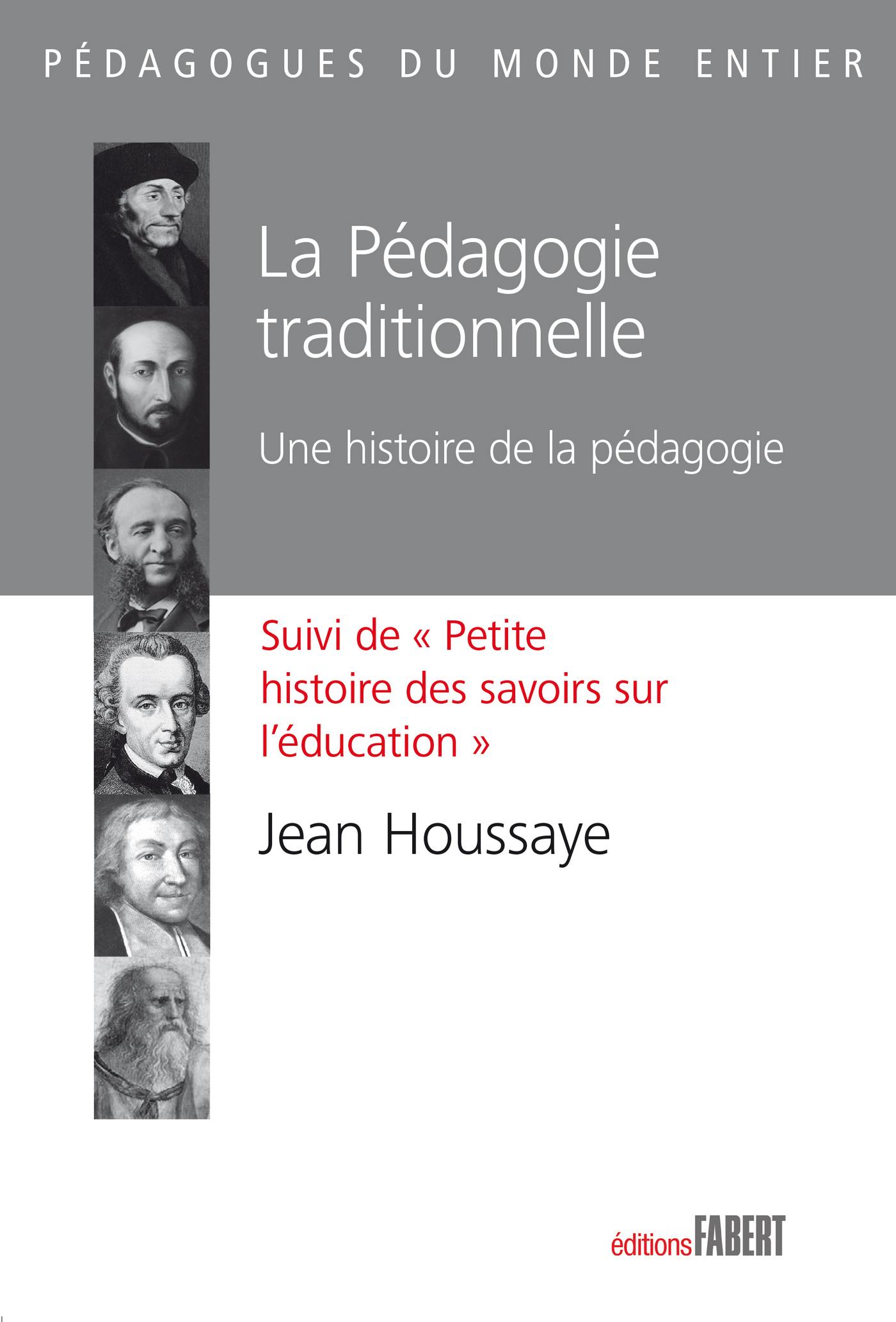 La Pédagogie traditionnelle...
