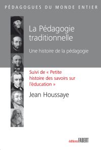 La Pédagogie traditionnelle...