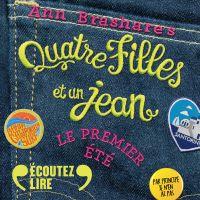 Quatre filles et un jean (Tome 1) | Brashares, Ann. Auteur