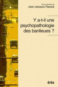Y a-t il une psychopatholog...