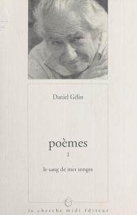 Poèmes (1). Le sang de mes ...