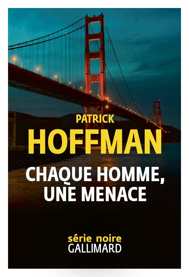Chaque homme, une menace | Hoffman, Patrick