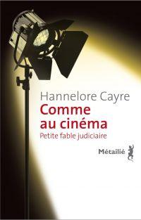Comme au cinéma | Cayre, Hannelore. Auteur