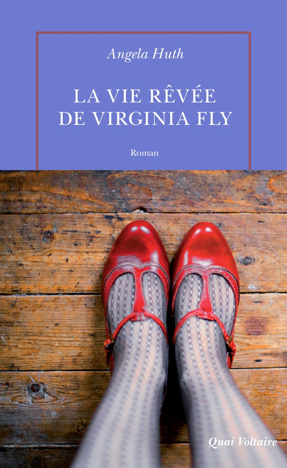 La vie rêvée de Virginia Fly | Huth, Angela. Auteur