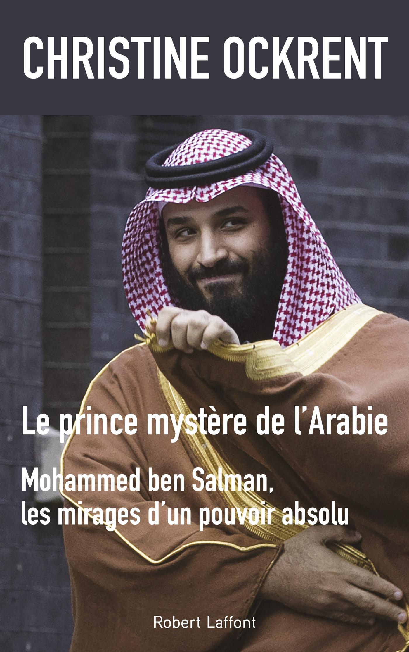Le Prince mystère de l'Arabie   OCKRENT, Christine