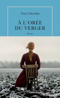 À l'orée du verger | Chevalier, Tracy (1962-....). Auteur