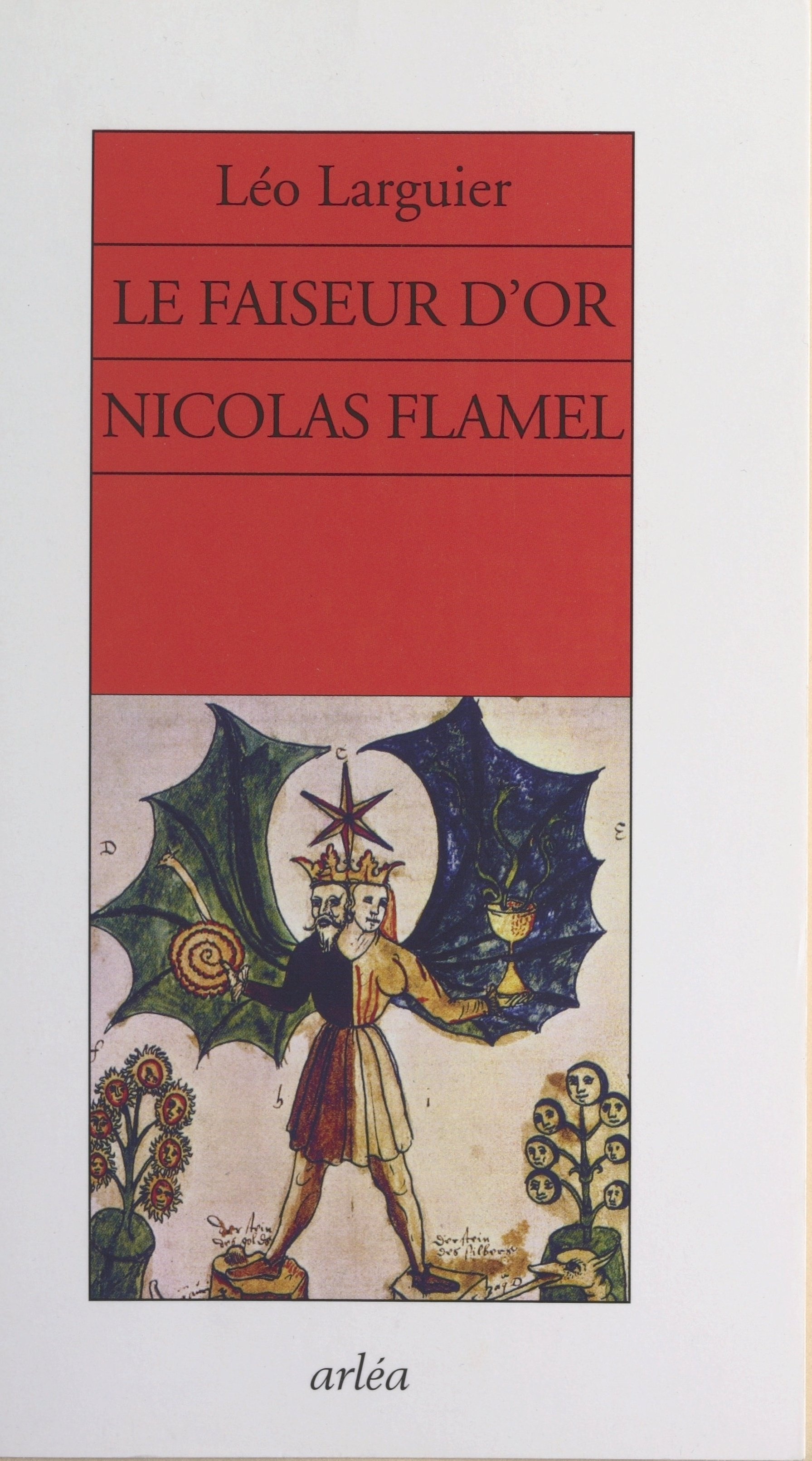 Le faiseur d'or, Nicolas Fl...