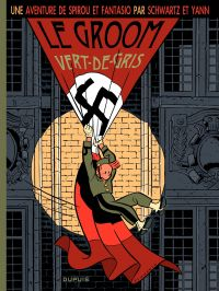 Une aventure de Spirou et Fantasio. Volume 5, Le groom vert-de-gris