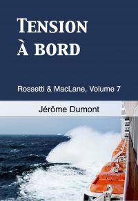 Tension à bord