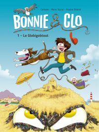 Bonnie & Clo - Tome 1 - Le ...