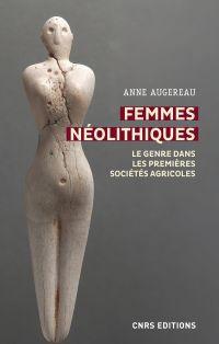 Femmes néolithiques - Le ge...