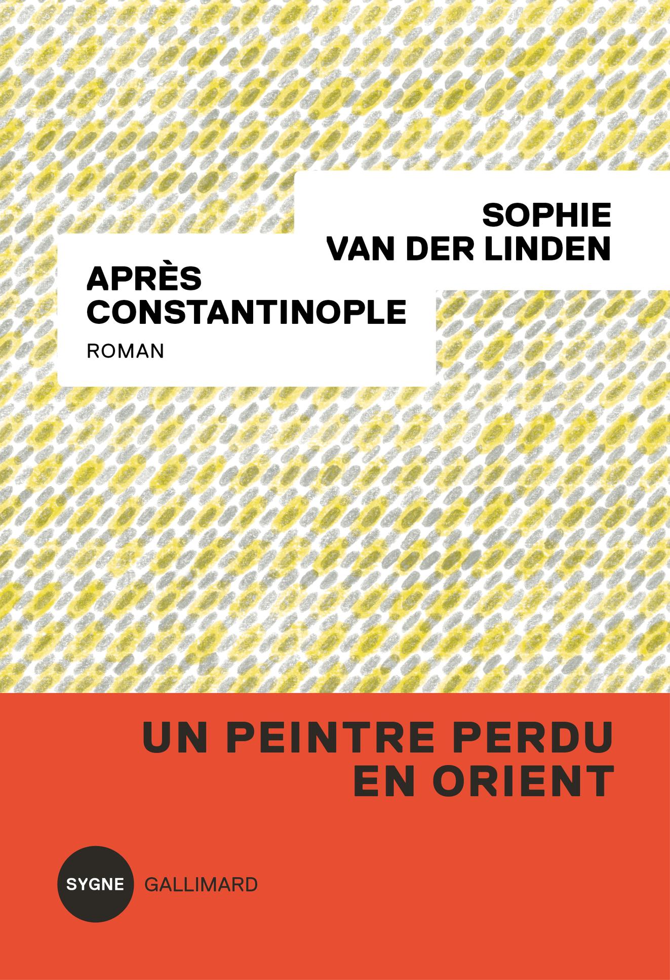 Après Constantinople | Van der Linden, Sophie