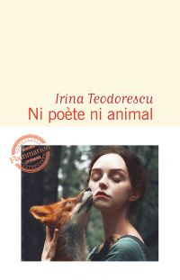 Ni poète ni animal | Teodorescu, Irina. Auteur