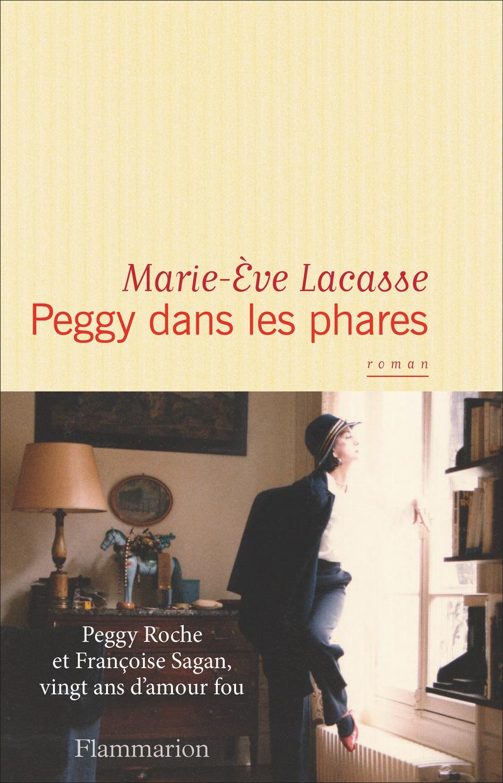 Peggy dans les phares | Lacasse, Marie-Ève. Auteur