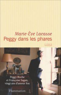 Peggy dans les phares | Lacasse, Marie-Eve (1982-....). Auteur