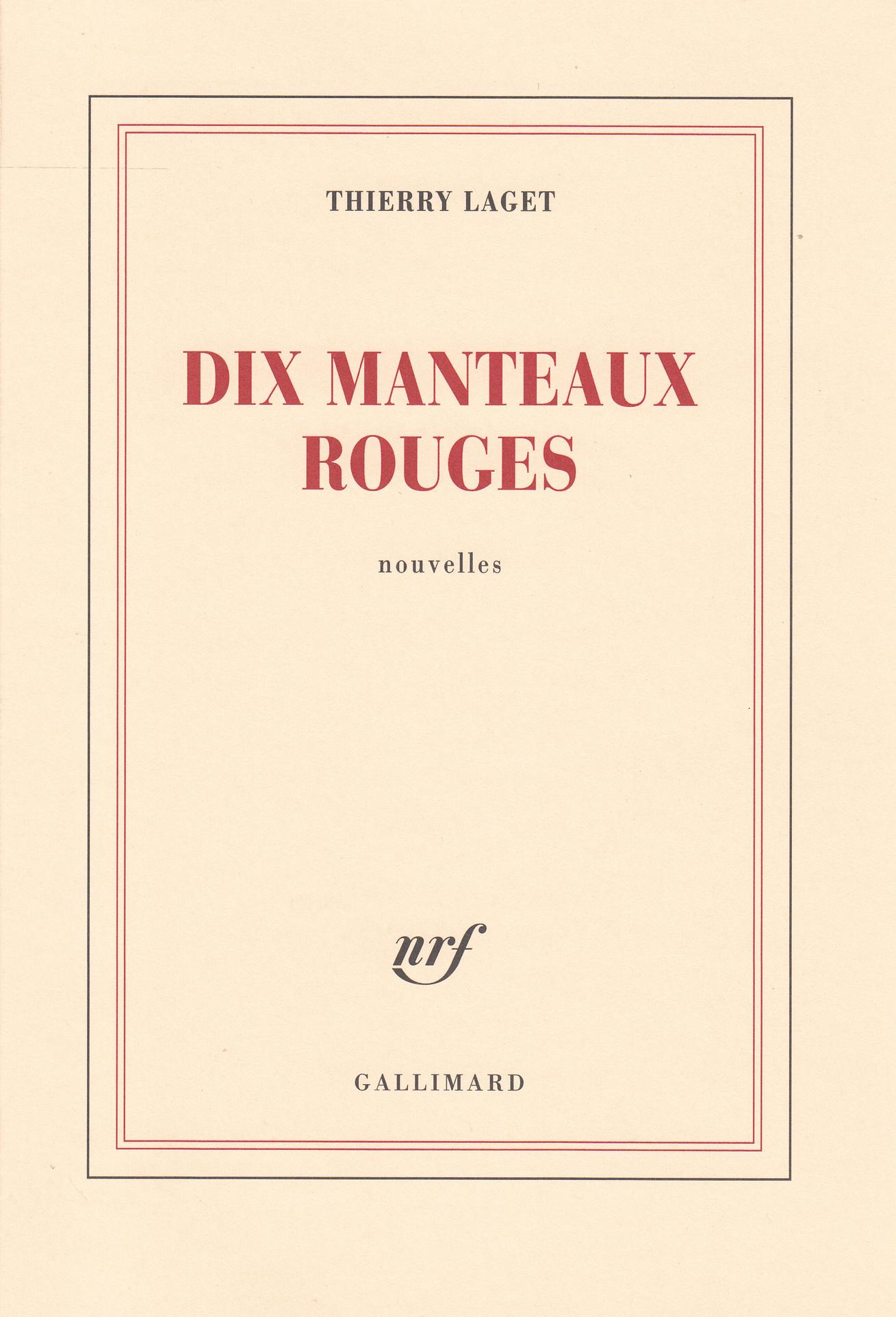 Dix manteaux rouges | Laget, Thierry