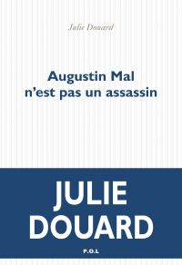 Augustin Mal n'est pas un a...