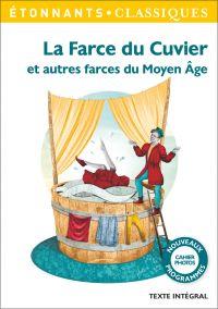 La Farce du Cuvier. Et autr...